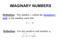 imaginary numbers definition the number i called the imaginary unit is the number