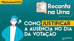 Eleições 2020: Não conseguiu justificar a ausência no 1º turno? Veja como  proceder