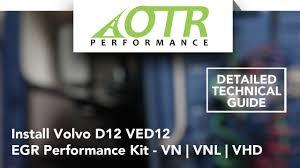 volvo d12 egr performance kit technical installation otr volvo d12 egr performance kit technical installation otr performance