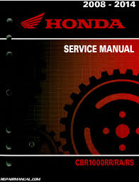 used honda cbrrr motorcycle service manual repair 2008 2014 honda cbr1000rr service manual