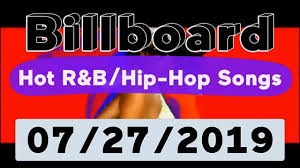 Billboard Top 50 Hot R B Hip Hop Rap Songs July 27 2019