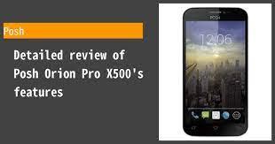 Posh Orion Pro X500 Review ...