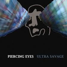 Piercing Eyes Ultra Savage Ep Haymaker Records