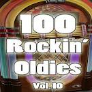 100 Rockin' Oldies, Vol. 10