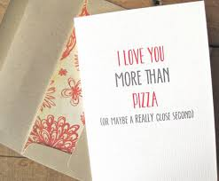 Pizza Love Quotes Impressive I Love You More Than Pizza Or Maybe A Really Close Second Love