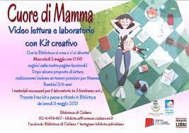 5 maggio 2021 ore 17:00 - Ricorrenza della festa della mamma in Biblioteca!  - Comune di Cisliano