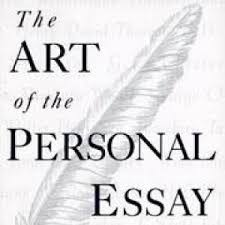 The Art Of The Personal Essay Group 5 Deliverable