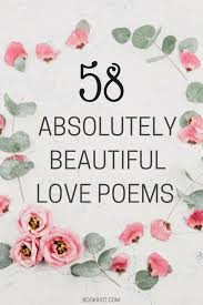 58 absolutely beautiful love poems you should read right now bookriot love
