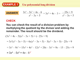 warm up exercises example 1 use polynomial long division you can check the result of