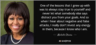 Michelle Obama quote: One of the lessons that I grew up with was... via Relatably.com