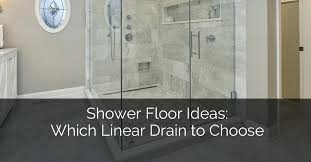 building a tile shower floor shower floor ideas which linear drain to choose home remodeling contractors