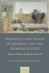 principles and values in criminal law and criminal justice essays principles and values in criminal law and criminal justice essays in honour of andrew ashworth