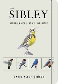 ideas for bird watching presents the sibley birder s life list and field diary