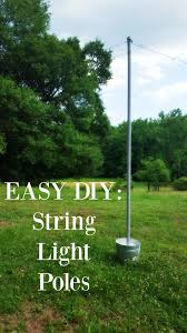 diy wedding reception lighting. DIY String Light Poles In Under One Hour For Less Than $100 Diy Wedding Reception Lighting N