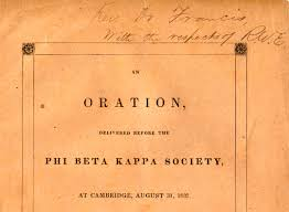 ralph waldo emerson an address delivered before the senior class an oration delivered before the phi beta kappa society at