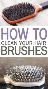 how to clean your hair brushes 101