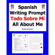 writing assignment essay todo sobre mi all about me spanish writing assignment essay todo sobre mi all about me