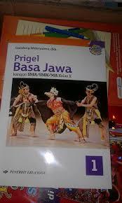 Soal uas/pas bahasa jawa kelas 10 11 12 semester 1 sma/ma k13 terbaru. Buku Bahasa Jawa Kelas 11 Kurikulum 2013 Nasi