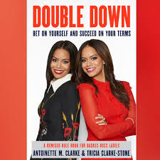 Book excerpt: 'Double Down' by Antoinette M. Clarke and Tricia Clarke-Stone  - ABC News