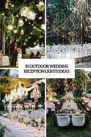 Outdoor wedding lighting ideas Style 30 Outdoor Wedding Reception Lights Ideas Weddingomania 30 Outdoor Wedding Reception Lights Ideas Weddingomania