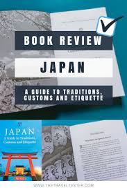 A Guide To Traditions Customs And Etiquette Of Japan Book Review