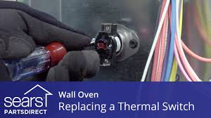 replacing a thermal switch in a wall oven replacing a thermal switch in a wall oven