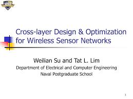 PPT - Cross-layer Design & Optimization for Wireless Sensor Networks  PowerPoint Presentation - ID:3379860