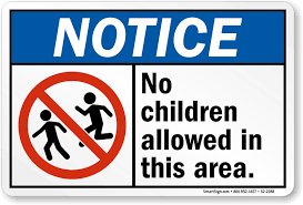 Sign Notice No Allowed Children Sku S2-2288