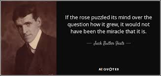 Yeats Quotes Impressive TOP 48 QUOTES BY JACK BUTLER YEATS AZ Quotes
