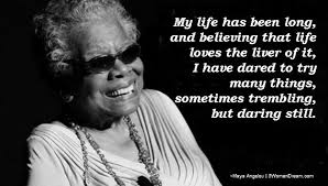 Maya Angelou Quotes About Life Fascinating Maya Angelou's Secret For Radical Living Roman Krznaric