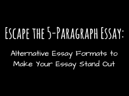 escape the five paragraph essay scribendi escape the 5 paragraph essay