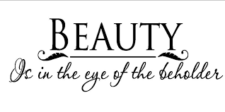 Beauty Is In The Eye Of The Beholder Quote Origin Best Of Beauty Is In The Eye Of The Beholder ThingLink