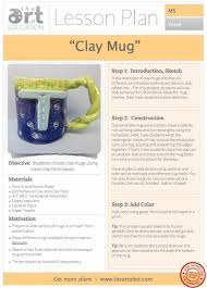 Elementary Art Lesson Plans Clay Mug Free Lesson Plan Download The Art Of Education