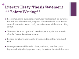 the paragraph literary essay eng d what is the purpose of a   literary essay thesis statement before writing before writing a thesis
