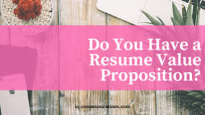Resume Value Proposition Ink Quill Communications