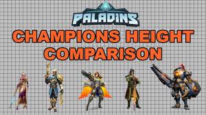 Paladins Champions Height Comparison All 39 Champions