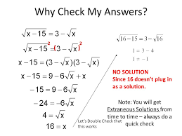why check my answers 2 2 no solution since 16 doesn t
