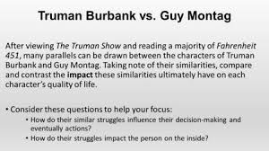 the truman show our dystopian adventure continues ppt  truman burbank vs guy montag