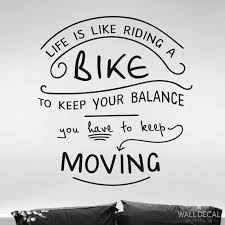 Bike Quotes Delectable Wall Quote Life Is Like Riding A Bike
