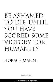 Horace Mann Quotes Collection Of Inspiring Quotes Sayings Images Mesmerizing Horace Mann Quotes