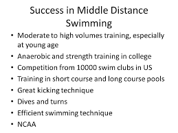 success in middle distance swimming