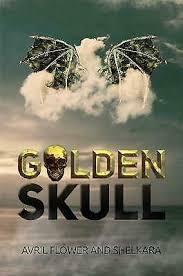 Golden Skull, Shelkara, Avril Flower, Paperback 9781528992848 | eBay