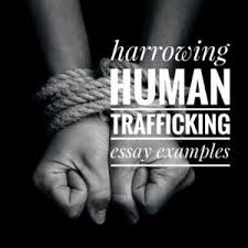 human trafficking essay topics titles examples in english  human trafficking essay