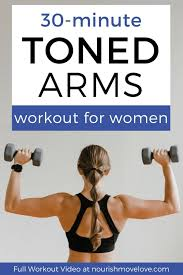 30 minute toned arms workout 5 best upper body exercises for women arm workout