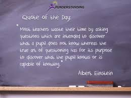 Quotes About Asking Questions Mesmerizing Quote Of The Day 48 Funderstanding Funderstanding Education
