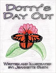 Dotty's Day Out: Smith, Jeannette: 9781456016708: Amazon.com: Books