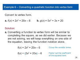 example 6 converting a quadratic function into vertex form
