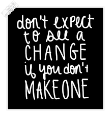 Make A Change Quote Collection Of Inspiring Quotes Sayings Classy Make A Quote Picture