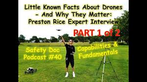 PART 1: Little Known Facts About Drones - Preston Rice Expert Interview -  SDP#40 - YouTube