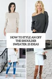 how to style an off the shoulder sweater 25 ideas cover